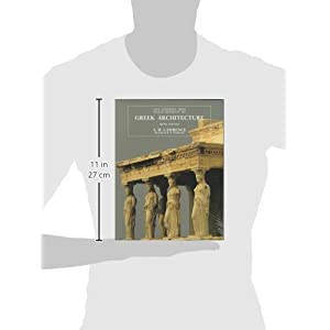 Greek Architecture, Fifth Edition (The Yale University Press Pelican History of Art)