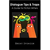 Dialogue Tips & Traps: A Guide for Fiction Writers