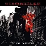 Dismantled War Inside Me