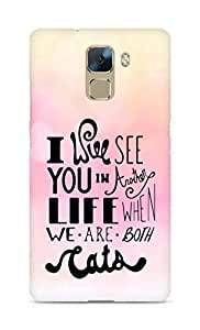 AMEZ i will see you in another life Back Cover For Huawei Honor 7
