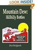 Mountain Dew: Hillbilly Bottles