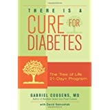 There Is a Cure for Diabetes: The Tree of Life 21-day+ Programby Gabriel Cousens