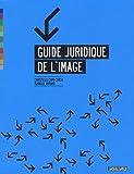 echange, troc Isabelle Durand, Christelle Capo-Chichi - Guide juridique de l'image