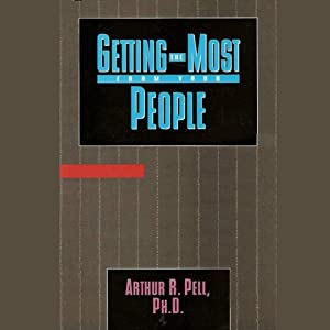 Getting the Most from Your People | [Arthur R. Pell]