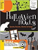 img - for Halloween Howls: Spooky Sounds, Stories & Songs book / textbook / text book