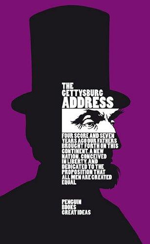 The Gettysburg Address (Penguin Great Ideas)