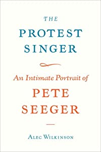 "Cover of ""The Protest Singer: An Intimate..."