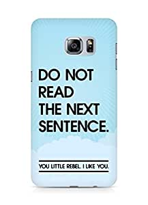 AMEZ do not read the next sentence i like you Back Cover For Samsung Galaxy S6 Edge Plus