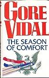 Season of Comfort (0233989714) by Vidal, Gore