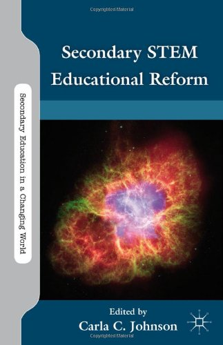 Secondary Stem Educational Reform (Secondary Education In A Changing World)