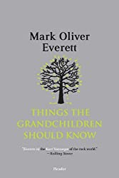 [ THINGS THE GRANDCHILDREN SHOULD KNOW BY EVERETT, MARK OLIVER](AUTHOR)PAPERBACK