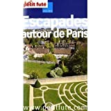 img - for Le Petit Fut  Autour de Paris book / textbook / text book