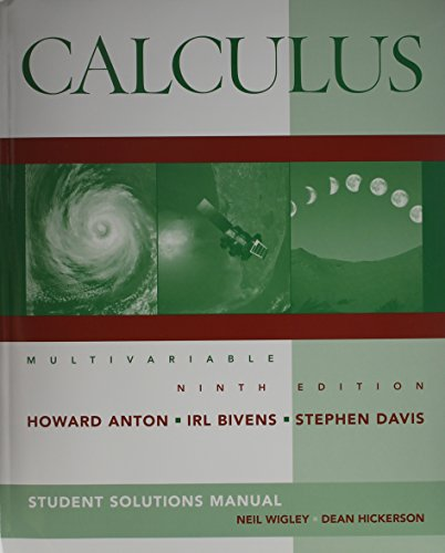 Calculus: Multivariable [With Student Solutions Manual]