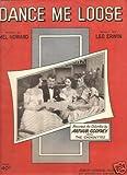 Sheet Music Dance Me Loose Arthur Godfrey 75