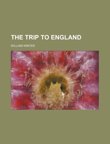 The Trip to England
