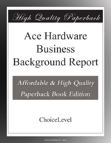 ace-hardware-business-background-report