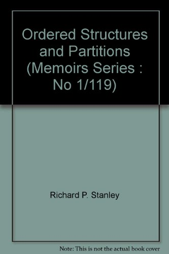 Ordered Structures and Partitions (Memoirs Series : No 1/119)