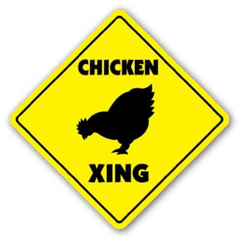 CHICKEN CROSSING -Sign- xing signs rancher farmer gift