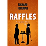 Raffles: Caught Outby Richard Foreman
