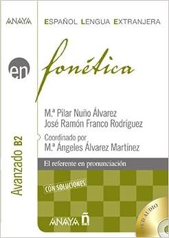 Fonetica. Nivel avanzado B2 (Spanish Edition) (Spanish) Paperback