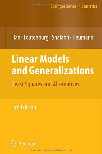 Linear Models and Generalizations: Least Squares and Alternatives (Springer Series in Statistics)