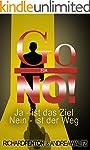 Go for No!: JA ist das Ziel, NEIN ist...