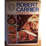 Cooking for Youby Robert Carrier
