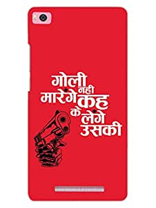 Keh Ke Lenge - Gangs of Wasseypur - Hard Back Case Cover for Xiaomi Mi4i - Superior Matte Finish - HD Printed Cases and Covers