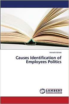 Causes Identification Of Employees Politics