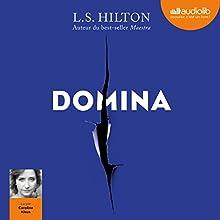 Domina (Maestra 2) | Livre audio Auteur(s) : L. S. Hilton Narrateur(s) : Caroline Klaus