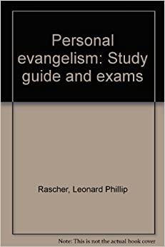 evangelism study guide Workbook on john page #4 bible study questions on the gospel of john introduction: this workbook was designed for bible class study, family study, or personal study.