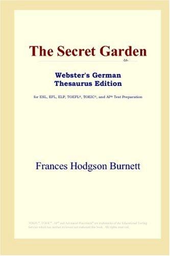 The Secret Garden (Webster's German Thesaurus Edition)