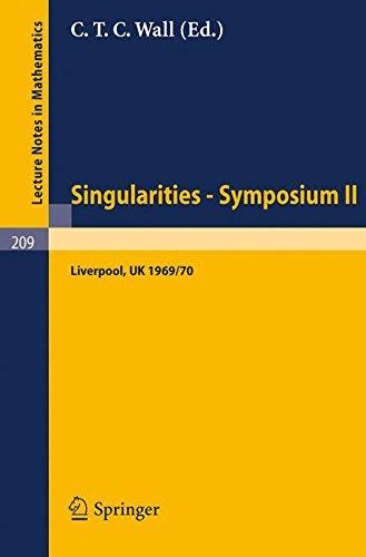 Proceedings of Liverpool Singularities - Symposium II. (University of Liverpool 1969/70) (Lecture Notes in Mathematics)