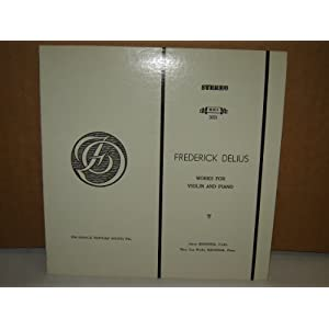 Aaron Krosnick Violin - Mary Lou Wesley Krosnick Piano - Federick Delius Works For Violin And Piano