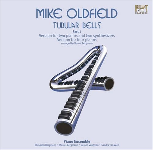 Mike Oldfield - Mike Oldfield: Tubular Bells, Part 1 (Version for Two Pianos and Two Synthesizers - Version for four pianos) - Zortam Music