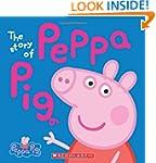 Peppa Pig: The Story of Peppa Pig