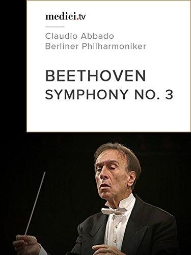Beethoven, Symphony No. 3 'Eroica'