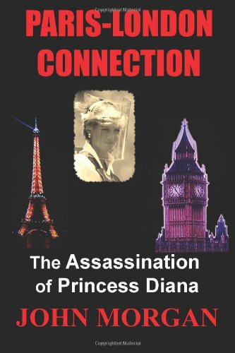 Paris-London Connection: The Assassination Of Princess Diana front-1043281