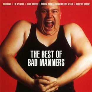 Bad Manners - The Best of Bad Manners - Zortam Music
