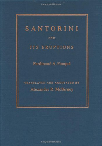 Santorini And Its Eruptions (Foundations Of Natural History)