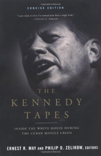 The Kennedy Tapes: Inside the White House during the...