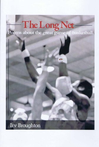 The Long Net: Poems About the Great Game of Basketball