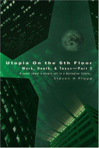 Utopia On The 6Th Floor: Work, Death, & Taxes-Part 2 front-1000259