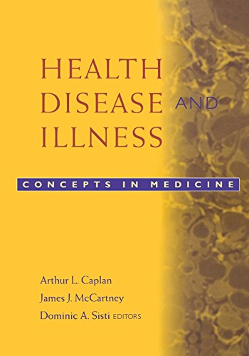 Health, Disease and Illness: Concepts in Medicine