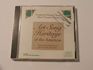 Art Song Heritage of the Americas -20th Century Music for Solo Voice & Piano