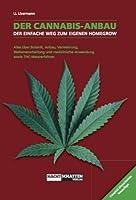 Der Cannabis-Anbau: Der einfache Weg zum eigenen Homegrow