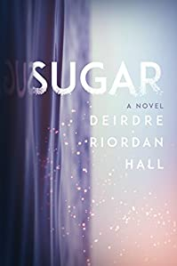 Sugar by Deirdre Riordan Hall ebook deal