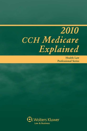 Medicare Explained 2010