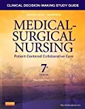 Clinical Decision-Making Study Guide for Medical-Surgical Nursing - Revised Reprint: Patient-Centered Collaborative Care, 7e [Paperback] 7 Ed. Donna D. Ignatavicius MS RN ANEF, Patricia B. Conley, Amy H. Lee RN MSN, Donna Rose