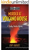 Murder at Volcano House :  A Surfing Detective Mystery  ( Surfing Detective Mystery Series  Book 4) (English Edition)